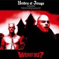 Umbra Et Imago Featuring Tanzwut - Weinst Du?