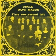 Uncle Dave Macon - First Row, Second Left