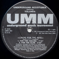 Underground Resistance Featuring Yolanda Reynolds - Living For The Nite