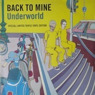 Underworld - Back To Mine