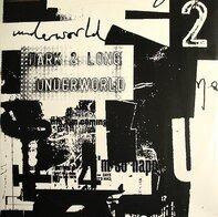 Underworld - Dark & Long 2