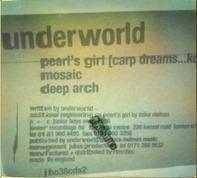 Underworld - Pearl's Girl (Carp Dreams... Koi)