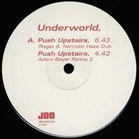 Underworld - Push Upstairs