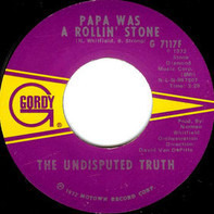 Undisputed Truth - Papa Was A Rollin' Stone