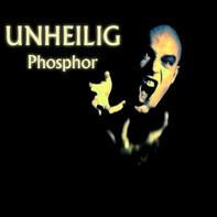 Unheilig - Phosphor