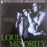 United Future Organization - Loud Minority