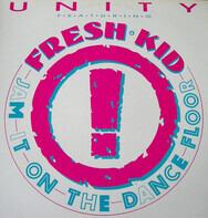 Unity Featuring The Fresh Kid - Jam It On The Dance Floor