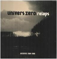 Univers Zero - Relaps (archives '84-'86)