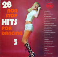 Unknown Artist - 28 Non Stop Hits For Dancing 3