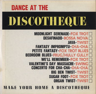 Easy Listening Compilation - Dance At The Discotheque