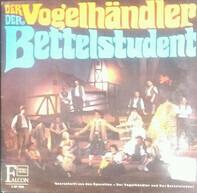 Carl Zeller, Carl Millöcker - Der Vogelhändler Und Der Bettelstudent