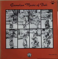 Unknown Artist - Gamelan Music Of Bali