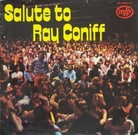 Ray Coniff - Salute To Ray Coniff