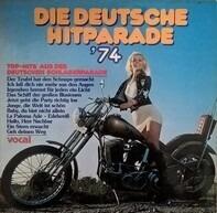 J. White / Blum / Yradier a.o. - Die Deutsche Hitparade '74