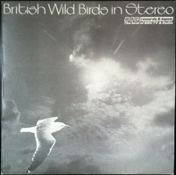 BBC Natural History Unit - British Wild Birds In Stereo