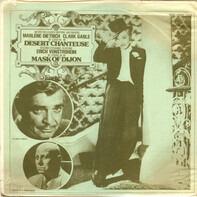 Marlene Dietrich, Clark Gable - Desert Chanteuse / Mask Of Dijon