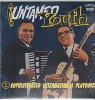 Untamed Youth - Sophisticated International Playboys