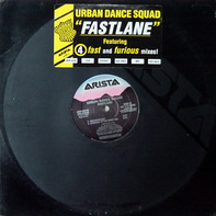 Urban Dance Squad - Fast Lane