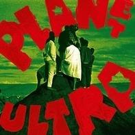 Urban Dance Squad - Planet Ultra