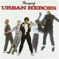 Urban Heroes - The Age Of Urban Heroes
