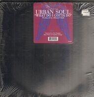Urban Soul - What Do I Gotta Do