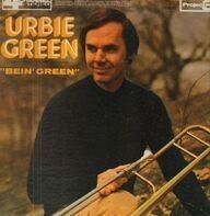 Urbie Green - Bein' Green