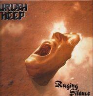 Uriah Heep - Raging Silence