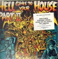Minutemen, Screamin' Sirens, Blood On The Saddle, The Joneses... - Hell Comes To Your House Part II