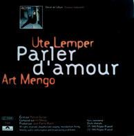 Ute Lemper / Art Mengo - Parler D'Amour
