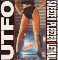Utfo - Skeezer Pleezer / Lethal