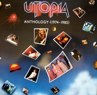 Utopia - Anthology (1974 - 1985)