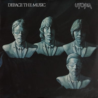 Utopia - Deface the Music