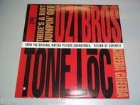 Uzi Bros. / Tone Loc - There's a riot jumpin' off / Cheeba Cheeba