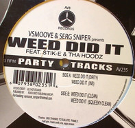 V. Smoove & Serg Sniper - Weed Did It