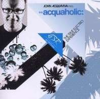 V.A. mix by John Acquaviva - Acquaholic Vol.1