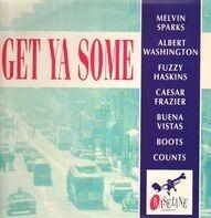 Melvin Sparks, Donald Austin a.o. - Get Ya Some