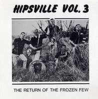 Echomen, Yetti Men, a.o. - Hipsville 3