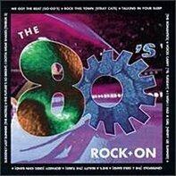 Stray Cats, Teh Romantics, Go-Go's, The Motels, u.a - The 80's + Rock On