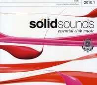 Dennis Ferrer / Larry Tee / Dada Life / Steve Aoki a. o. - Solid Sound 2010/1