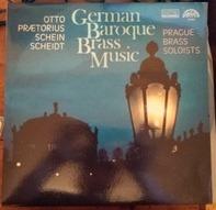 Otto , Praetorius , Schein , Scheidt - German Baroque Brass Music