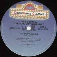 Van McCoy & The Soul City Symphony / Van McCoy - The Hustle / Love Is The Answer / Soul Cha Cha