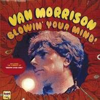 Van Morrison - Blowin' Your Mind