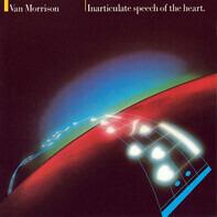 Van Morrison - Inarticulate Speech of the Heart