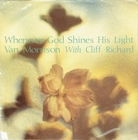Van Morrison With Cliff Richard - Whenever God Shines His Light