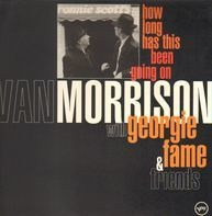 Van Morrison With Georgie Fame - How Long Has This Been Going On