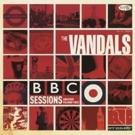 Vandals - Bbc Sessions And..