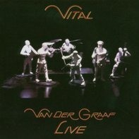 Van der Graaf Generator - Vital (Live)