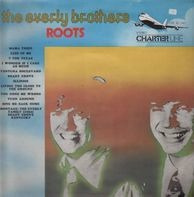 The Everly Brothers - Roots
