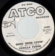Vanilla Fudge - Good Good Lovin' / Shotgun