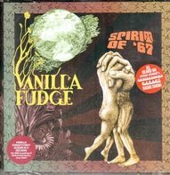 Vanilla Fudge - Spirit of '67